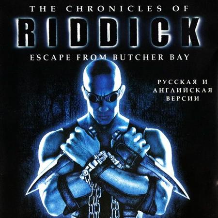 The Chronicles of Riddick: Escape from Butcher Bay (2004/RUS/ENG/RePack by MOP030B)