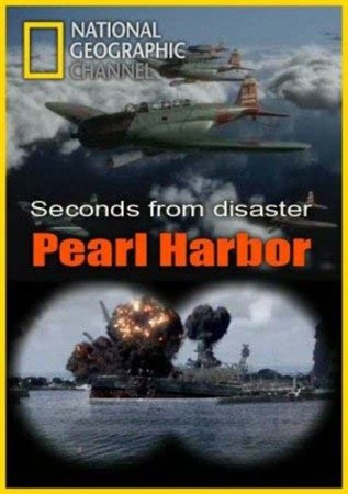 Секунды до катастрофы. Перл Харбор / Seconds from disaster. Pearl Harbor (2011) SATRip