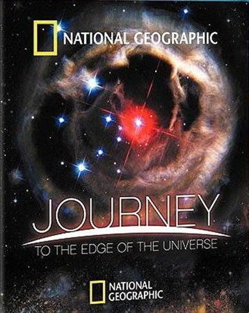 National Geographic. Путешествие на край Вселенной / Journey To The Edge Of The Universe (2008) HDRip-AVC