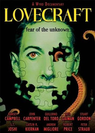 Лавкрафт: Страх Неизведанного / Lovecraft: Fear Of The Unknown (2009) HDRip